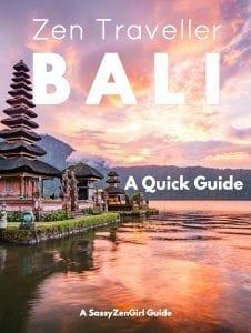 Zen Traveller BALI - A Quick Guide