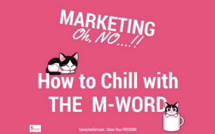 Marketing: How to Chill with the M-Word