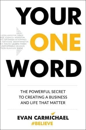 Evan Carmichael: Your One Word