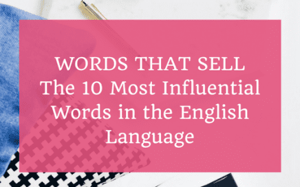 words that sell - the 10 most influential words in the english language